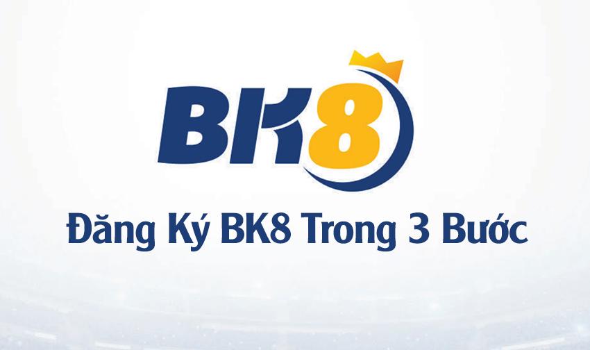 dang ky thanh vien bk8